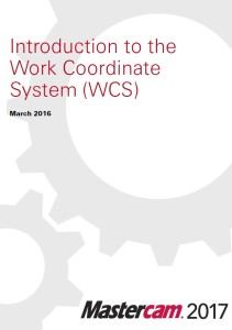 Introduction to the Work Coordinate System (WCS)